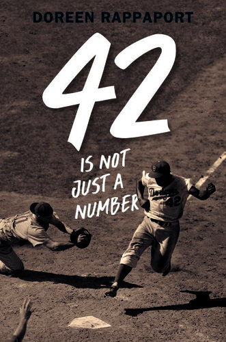 Q&A with Doreen Rappaport: 42 Is Just a Number