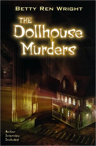 The Dollhouse Murderes - Betty Ren Wright