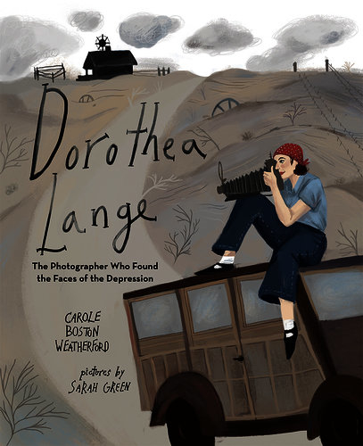 Picture book biographies about women in STEM: Dorothea Lange