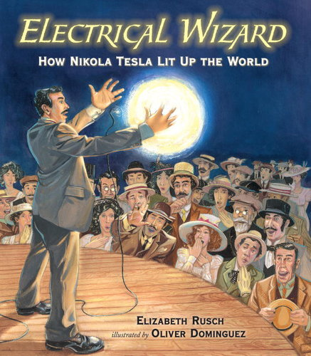 Electrical Wizard - How Nikola Tesla Lit Up The World