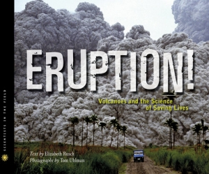 Eruption - Volcanoes and the Science of Saving Lives