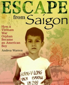 Escape From Saigon: How A Vietnam War Orphan Became An American Boy - Booksource