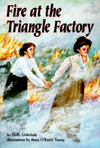 Fire at the Triangle Factory - Holly Littlefield