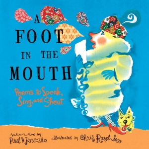 A Foot In The Mouth - Paul B. Janeczko