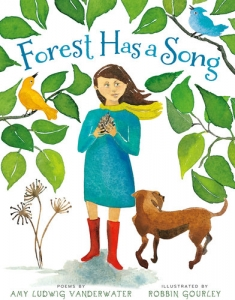 Forest Has A Song - Poems By Amy Ludwig Vanderwater