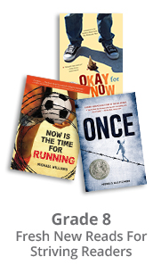 Fresh New Reads For Striving Readers - Grade 8
