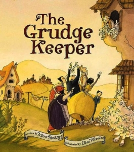 The Grudge Keeper - Mara Rockliff