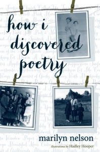 How I Discovered Poetry - Marilyn Nelson