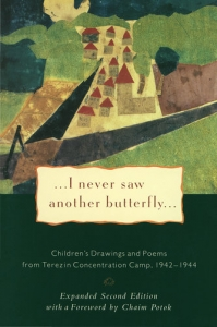 I never Saw Another Butterfly - Children's Drawings and Poems