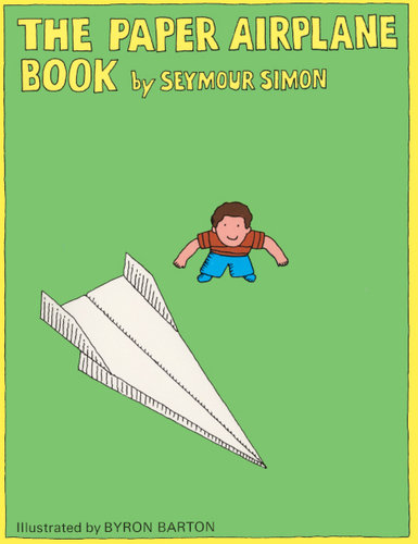 The Paper Airplane Book by Seymour Simon