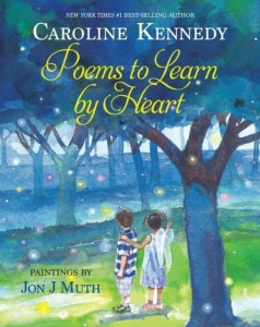 Poems To Learn by Heart - Caroline Kennedy