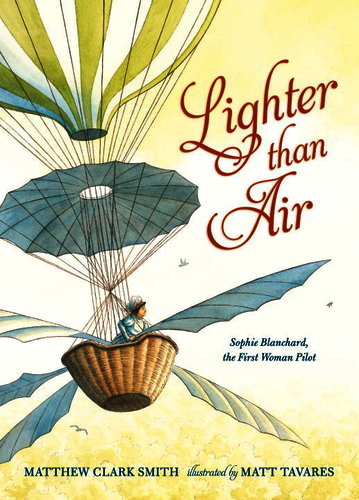 Picture Book Biographies about Women in STEM: Lighter than Air