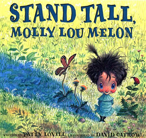 Stand Tall - Molly Lou Melon