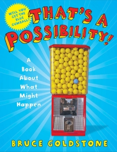 That's a Possibility - A Book About What Might Happen
