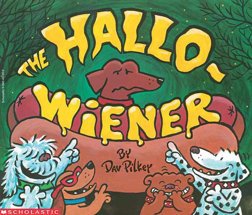 The Hallow-wiener by Dav Pilker