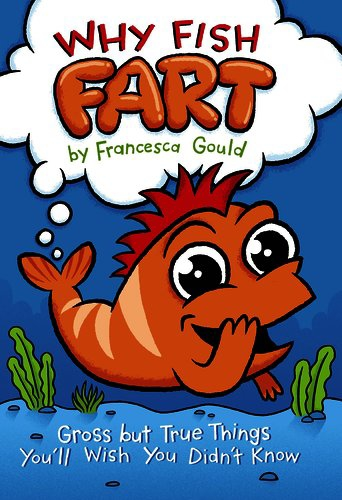 Books for reluctant readers: Why Fish Fart