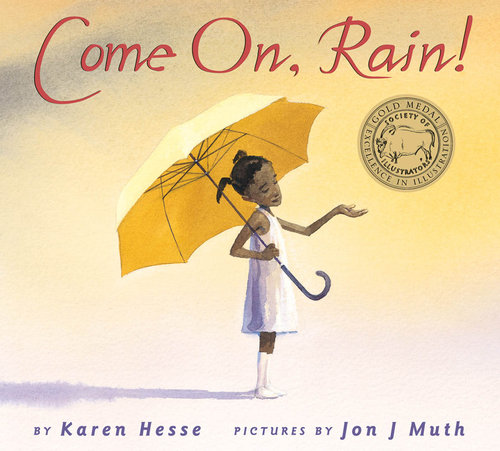 Stop summer slide with Come on, Rain! by Karen Hesse