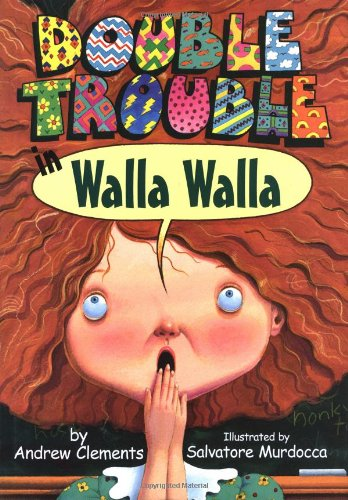 Double Trouble in Walla Walla by Andrew Clements