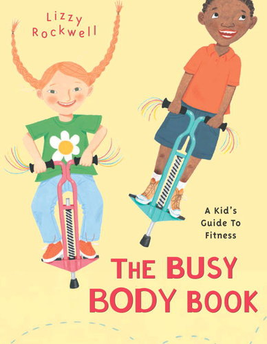 Busy Body Book by Lizzy Rockwell