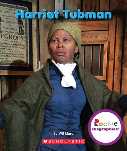 Harriet Tubman by Wil Mara