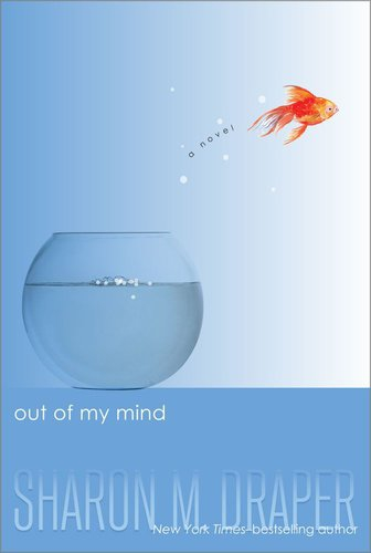 Out of my Mind Sharon Draper