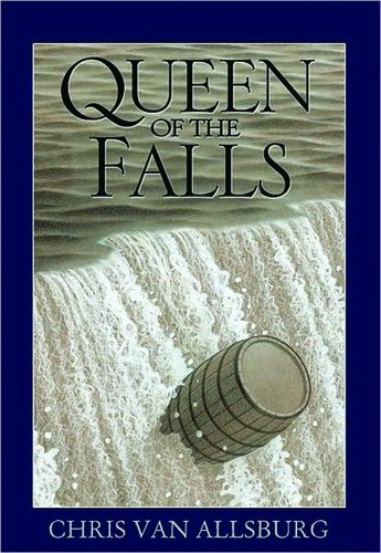 Queen of Falls by Chris Van Allsburg