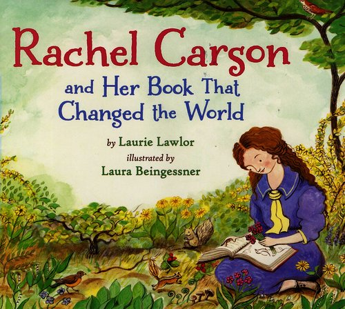 NGSS Picture Books: Rachel Carson and Her Book That Changed the World