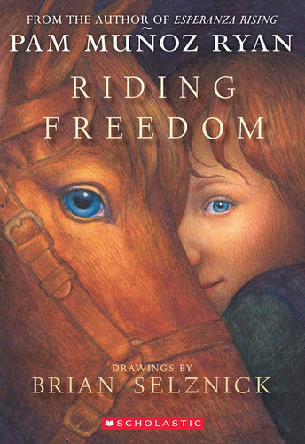 Riding Freedom by Pam Munoz Ryan