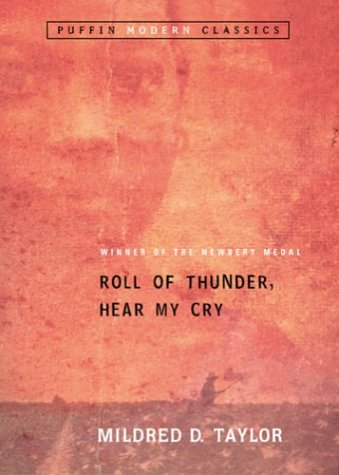 Roll of Thunder, Hear my Cry by Mildred. D. Taylor