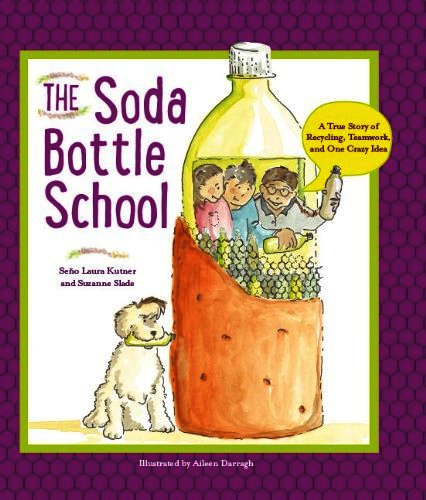 The Soda Bottle School by Suzzane Slade