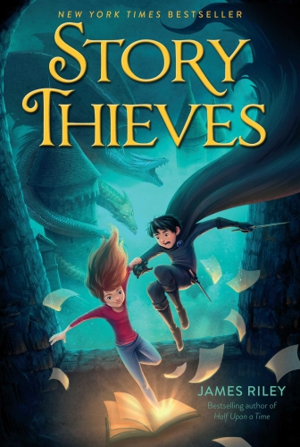 The Story Thieves by James Riley