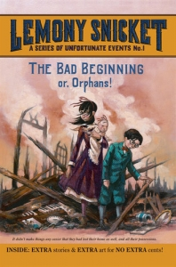 Lemony Snicket The Bad Beginning or Orphans - Booksource