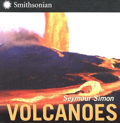 Science Text Sets on volcanoes: Volcanoes by Seymour Simon
