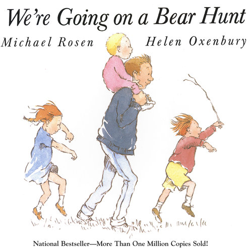 We're Going on a Bear Hunt - Michael Rosen and Helen Oxbury
