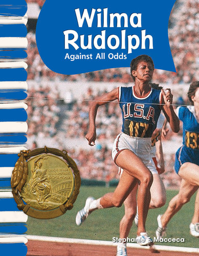 Wilma Rudolph Against All Odds