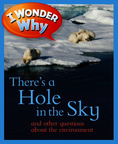 NGSS Picture Books: I Wonder Why There's a Hole in the Sky
